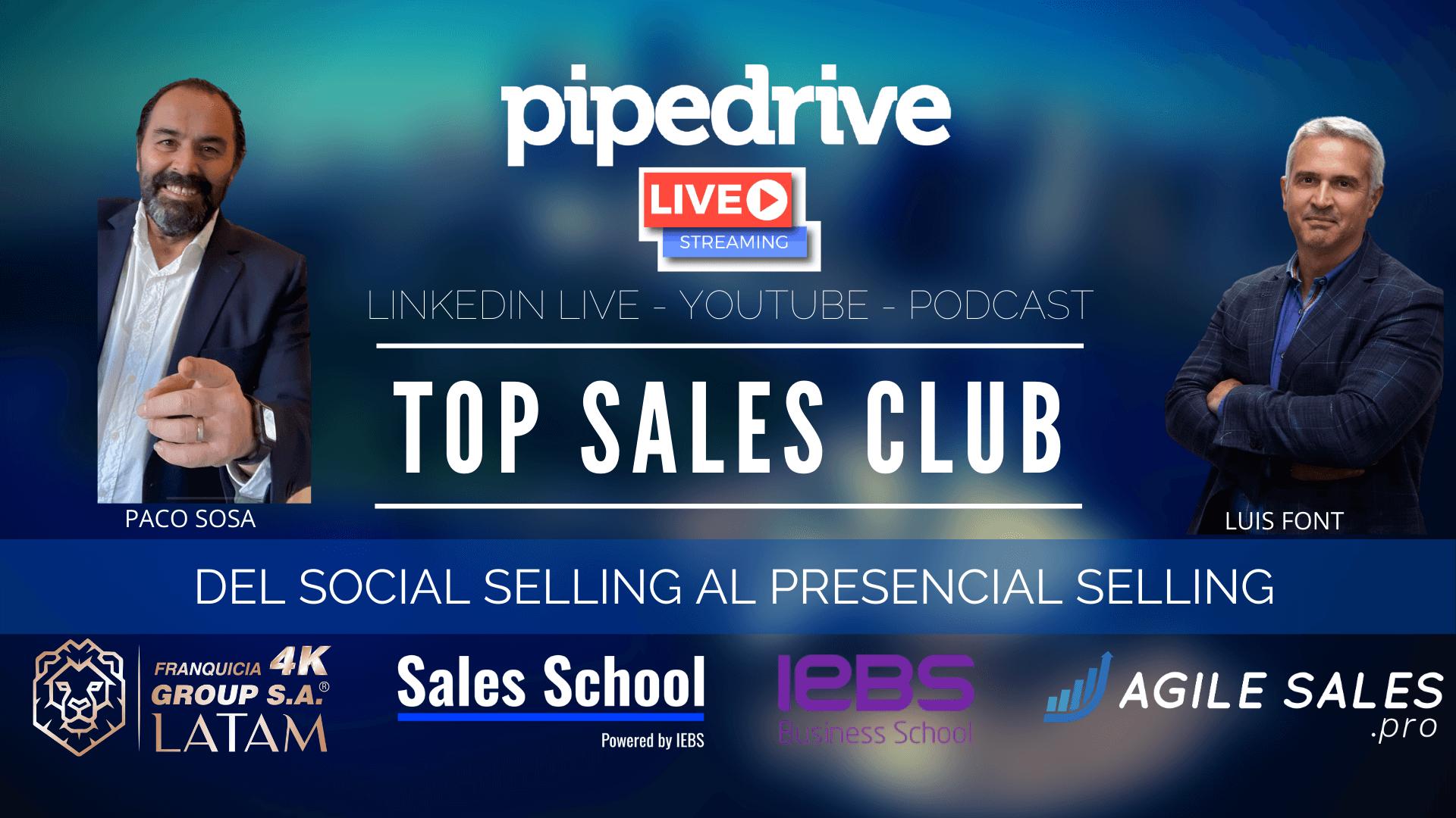 Del Social Selling al Presencial Selling